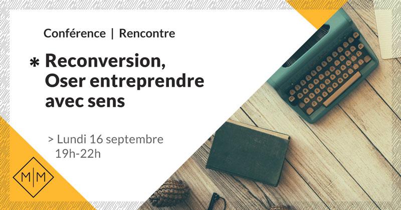 conference-reconversion-oser-entreprendre-avec-sens-9-make-it-marseille-septembre-2019