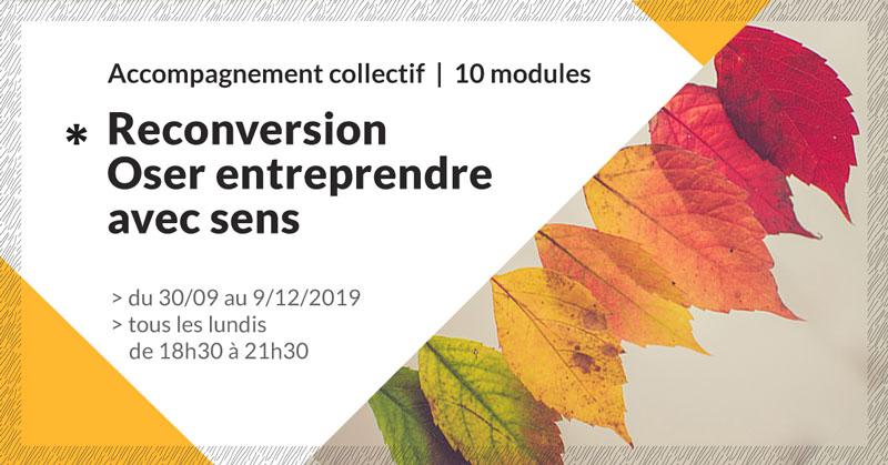 accompagnement-reconversion-oser-entreprendre-avec-sens-9-make-it-marseille-septembre-2019
