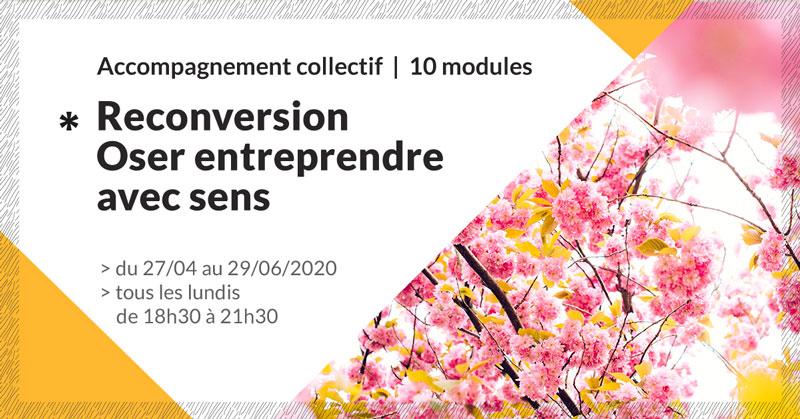 accompagnement-reconversion-oser-entreprendre-avec-sens-11-make-it-marseille-avril-2020