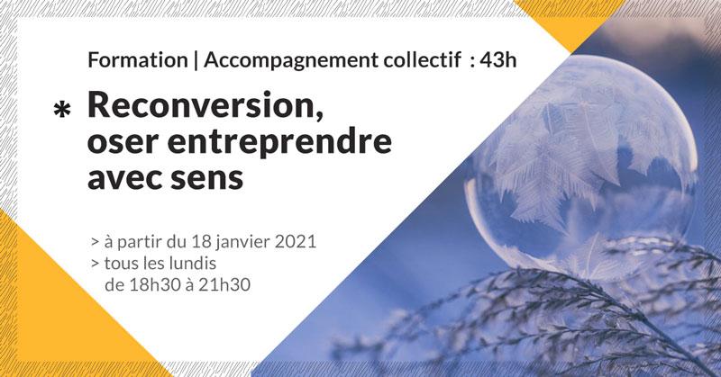 Formation-accompagnement-reconversion-oser-entreprendre-avec-sens-make-it-marseille-janvier-2021