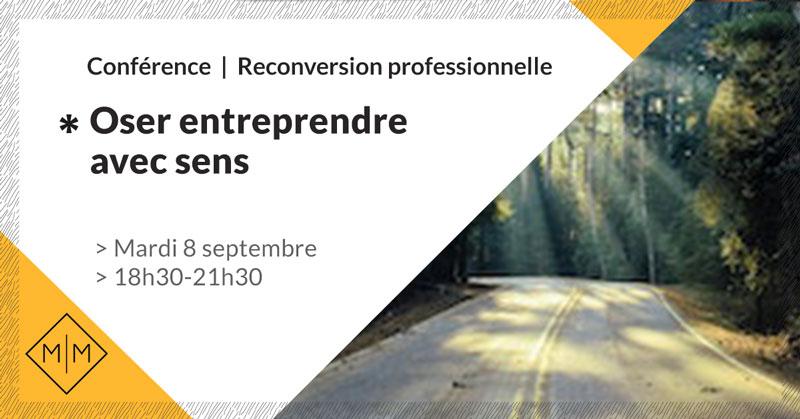 conference-reconversion-oser-entreprendre-avec-sens-septembre-2020-make-it-marseille
