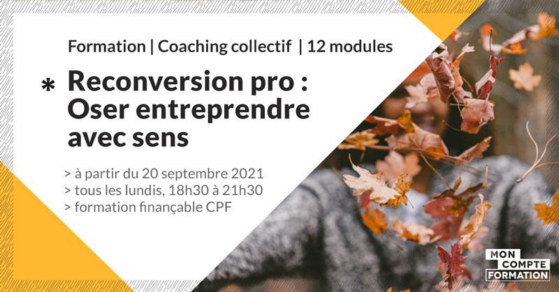 accompagnement-reconversion-oser-entreprendre-avec-sens-make-it-marseille-septembre-2021.2
