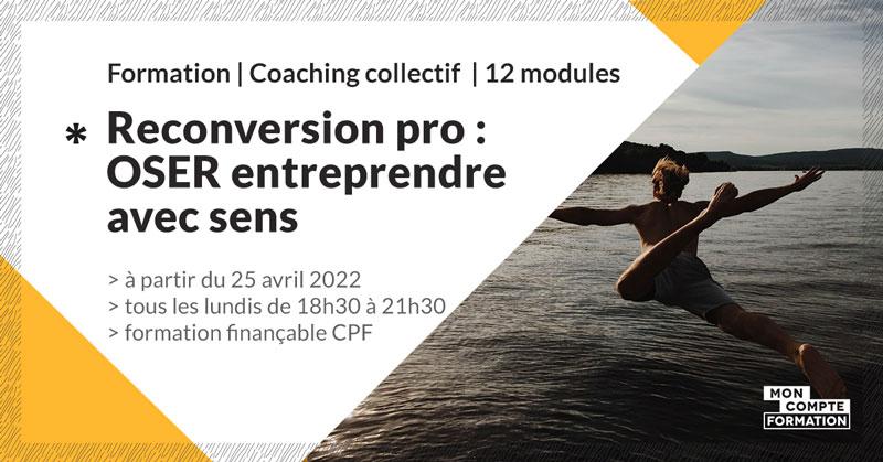 accompagnement-reconversion-oser-entreprendre-avec-sens-make-it-marseille-avril-2022-2