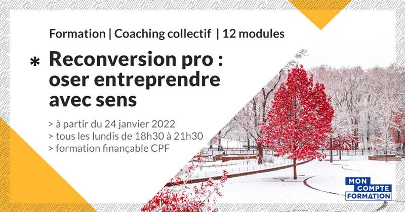 accompagnement-reconversion-oser-entreprendre-avec-sens-make-it-marseille-janvier-2022-2